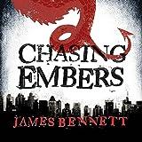 Chasing Embers: A Ben Garston Novel