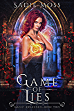 Game of Lies: A Reverse Harem Urban Fantasy (Magic Awakened Book 2)