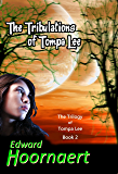The Tribulations of Tompa Lee (The Trilogy of Tompa Lee Book 2)