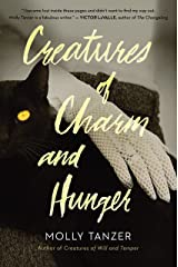 Creatures of Charm and Hunger (The Diabolist's Library Book 3) Kindle Edition