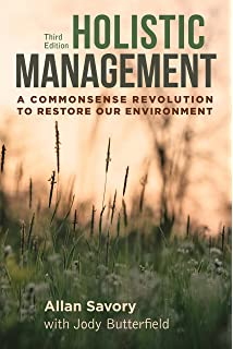 Cows save the planet and other improbable ways of restoring soil holistic management third edition a commonsense revolution to restore our environment fandeluxe Image collections