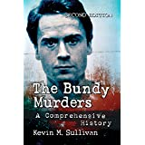 The Bundy Murders: A Comprehensive History, 2d ed. (English Edition)