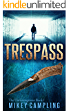Trespass (The Darkeningstone Series Book 1)