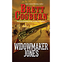 Widowmaker Jones (A Widowmaker Jones Western Book 1)