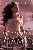 Wicked Game (Uncanny World Book 2)