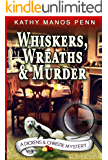 Whiskers, Wreaths & Murder (A Dickens & Christie Mystery Book 3)