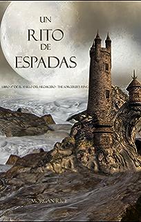Un Rito De Espadas (Libro #7 De El Anillo Del Hechicero) (Spanish