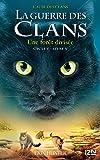 La guerre des Clans, cycle V - Tome 05 : Une forêt divisée