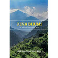 Deva Bhumi: The Abode of the Gods in India (English Edition)
