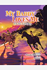 My Daddy Loves Me: I'm His Little Boy Hardcover