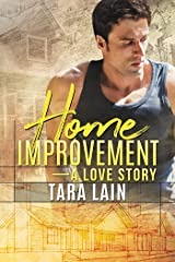 Home Improvement — A Love Story Kindle Edition