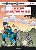 Les Tuniques Bleues - tome 58 - Les Bleus se mettent au vert