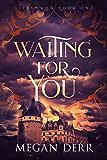 Waiting for You (Lifesworn Book 1)