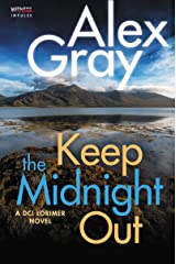Keep The Midnight Out: A DCI Lorimer Novel (William Lorimer Book 12) Kindle Edition