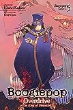 Boogiepop Overdrive: The King of Distortion (Light Novel 5)