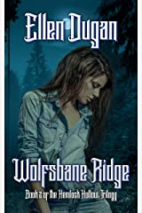 Wolfsbane Ridge (Hemlock Hollow, Book 2) Kindle Edition