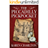 The Piccadilly Pickpocket: A Detective Lavender Short Story (Kindle Single)