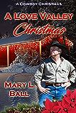 A Love Valley Christmas (A Cowboy Christmas)