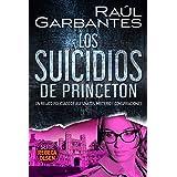 Los suicidios de Princeton: Un relato policíaco de asesinatos, misterio y conspiraciones (Rebeca Olsen nº 5) (Spanish Edition