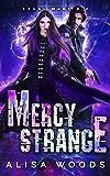 Mercy Strange (Legal Magick 2) - Paranormal Romantic Suspense