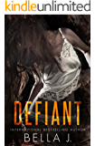 Defiant: A Dark MC Romance (American Street Kings Book 2)