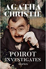 Poirot Investigates: Stories (The Hercule Poirot Mysteries Book 3) Kindle Edition