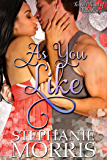 As You Like (Forever Kind of Valentine Book 3)