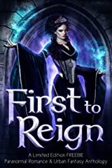 First to Reign Kindle Edition