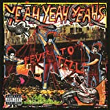 Fever To Tell [Explicit]