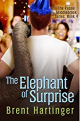 The Elephant of Surprise (The Russel Middlebrook Series Book 4)