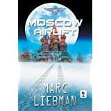 Moscow Airlift (Josh Haman Series Book 6)