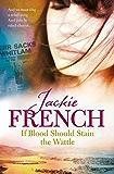 If Blood Should Stain the Wattle (The Matilda Saga)