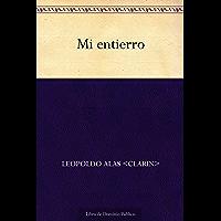 Mi entierro (Spanish Edition)