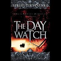The Day Watch: (Night Watch 2): 2/3 (Night Watch Trilogy)