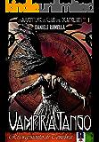 Vampira Tango (Le Avventure del Club degli Scapigliati Vol. 1)