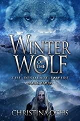 Winter of the Wolf (The Desolate Empire Book 4) Kindle Edition