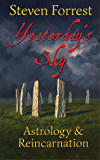 Yesterday's Sky: Astrology and Reincarnation (English Edition)