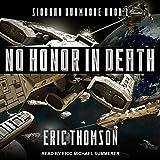 No Honor in Death: Siobhan Dunmoore Series, Book 1