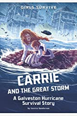 Carrie and the Great Storm (Girls Survive) Kindle Edition