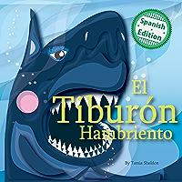 El tiburón hambriento (Xist Kids Spanish Books)