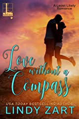 Love without a Compass (A Least Likely Romance Book 2) Kindle Edition