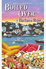 Boiled Over (A Maine Clambake Mystery Book 2) Kindle Edition