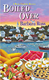 Boiled Over (A Maine Clambake Mystery Book 2)