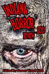 Indiana Horror Review 2013 Kindle Edition