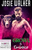 Growl & Embrace: Grayslake More Than Mated (Bear Allegiance Series Book 3)