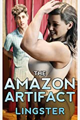 The Amazon Artifact: A Female Muscle Growth Story (The Goddess of Strength Book 1) Kindle Edition