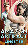 The Amazon Artifact: A Female Muscle Growth Story (The Goddess of Strength Book 1)