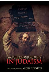 Law, Politics, and Morality in Judaism (Ethikon Series in Comparative Ethics) Kindle Edition