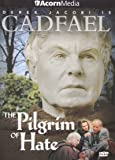 Brother Cadfael - The Pilgrim of Hate