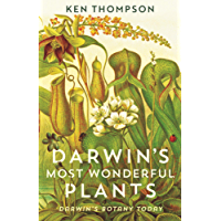 Darwin's Most Wonderful Plants: Darwin's Botany Today